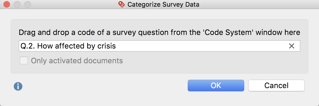 Choose the code that contains the responses to your survey question.